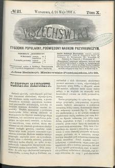 Wszechświat : Tygodnik popularny, poświęcony naukom przyrodniczym, 1891, T. 10, nr 21