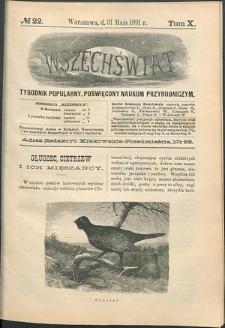 Wszechświat : Tygodnik popularny, poświęcony naukom przyrodniczym, 1891, T. 10, nr 22