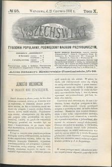 Wszechświat : Tygodnik popularny, poświęcony naukom przyrodniczym, 1891, T. 10, nr 25
