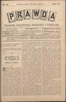 Prawda : tygodnik polityczny, społeczny i literacki, 1900, R. 20, nr 13