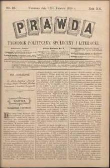 Prawda : tygodnik polityczny, społeczny i literacki, 1900, R. 20, nr 15