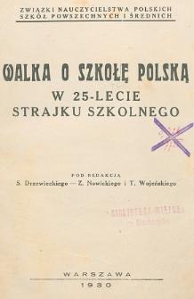 Walka o szkołę polską w 25-lecie strajku szkolnego