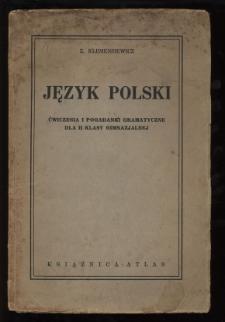 Język polski : ćwiczenia i pogadanki gramatyczne dla 2 klasy gimnazjalnej