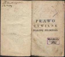 Prawo cywilne narodu polskiego [...]. T.1 [i 2]