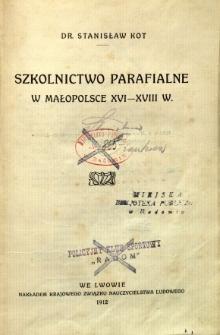Szkolnictwo parafialne w Małopolsce XVI-XVIII w.