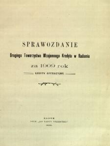 Sprawozdanie Drugiego Towarzystwa Wzajemnego Kredytu w Radomiu za rok 1909