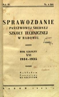 Sprawozdanie Państwowej Średniej Szkoły Technicznej w Radomiu : rok szkolny XVI 1934-1935