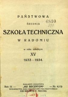 Państwowa Średnia Szkoła Techniczna w Radomiu w roku szkolnym XV 1933 - 1934 r.