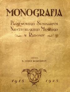Monografja Państwowego Seminarium Nauczycielskiego Męskiego w Radomiu 1915-1925