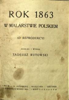 Rok 1863 w malarstwie polskiem