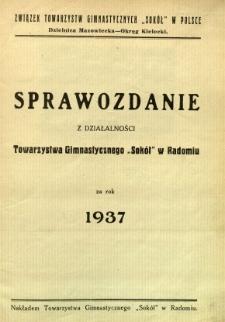 """Sprawozdanie z działalności Towarzystwa Gimnastycznego """"Sokół"""" w Radomiu za rok 1937"""