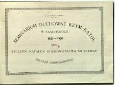 Seminarium Duchowne Rzym.-Katol. 1820-1920 oraz stuletni katalog duchowieństwa świeckiego diecezji sandomierskiej