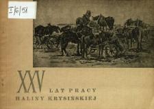 25 lat pracy Haliny Krysińskiej