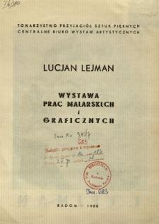 Lucjan Lejman : Wystawa prac malarskich i graficznych