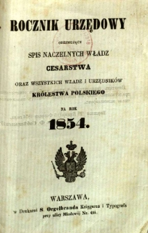 Rocznik urzędowy obejmujący spis naczelnych władz Cesarstwa oraz wszystkich władz i urzędników Królestwa Polskiego na rok 1854