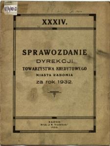 Sprawozdanie Dyrekcji Towarzystwa Kredytowego miasta Radomia za rok 1932