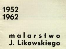 Malarstwo J. Likowskiego : 1952-1962
