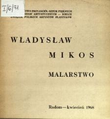 Władysław Mikos : Malarstwo