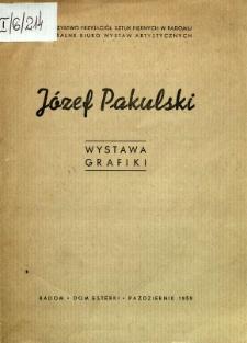 Józef Pakulski : Wystawa grafiki