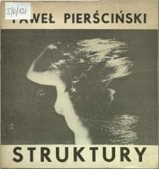 Paweł Pierściński : Struktury