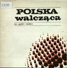 Polska walcząca na lądzie i morzu : Malarstwo, grafika, rzeźba