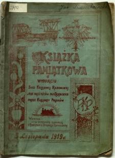 Książka pamiątkowa o wydarciu sieci kolejowej radomskiej z rąk najeźdźców austryjackich przez kolejarzy Polaków wydana w pierwszą rocznicę utworzenia Dyrekcji Radomskiej