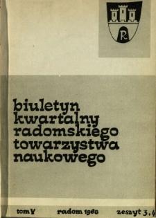 Biuletyn Kwartalny Radomskiego Towarzystwa Naukowego, 1968, T. 5, z. 3/4