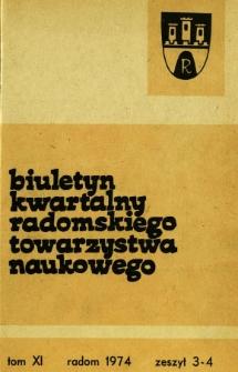 Biuletyn Kwartalny Radomskiego Towarzystwa Naukowego, 1974, T. 11, z. 3-4