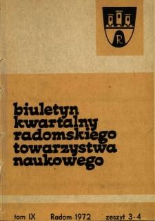 Biuletyn Kwartalny Radomskiego Towarzystwa Naukowego, 1972, T. 9, z. 3-4