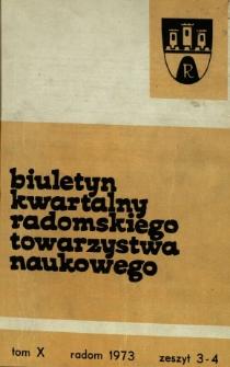 Biuletyn Kwartalny Radomskiego Towarzystwa Naukowego, 1973, T. 10, z. 3-4