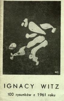 Ignacy Witz. 100 rysunków z 1961 roku