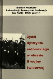 Biuletyn Kwartalny Radomskiego Towarzystwa Naukowego, 1998, T. 33, z. 1