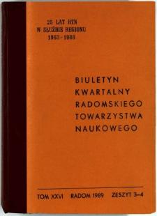 Biuletyn Kwartalny Radomskiego Towarzystwa Naukowego, 1989, T. 26, z. 3-4
