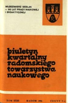 Biuletyn Kwartalny Radomskiego Towarzystwa Naukowego, 1986, T. 23, z. 3-4