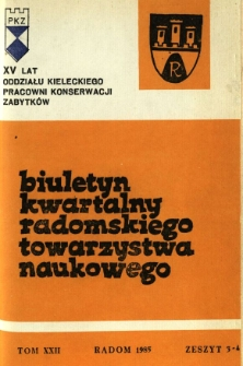 Biuletyn Kwartalny Radomskiego Towarzystwa Naukowego, 1985, T. 22, z. 3-4