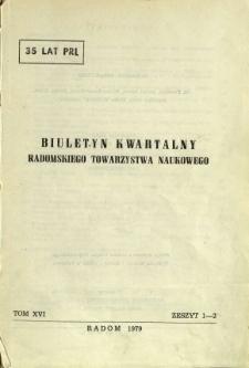 Biuletyn Kwartalny Radomskiego Towarzystwa Naukowego, 1979, T. 16, z. 1-2