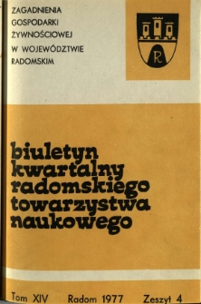 Biuletyn Kwartalny Radomskiego Towarzystwa Naukowego, 1977, T. 14, z. 4