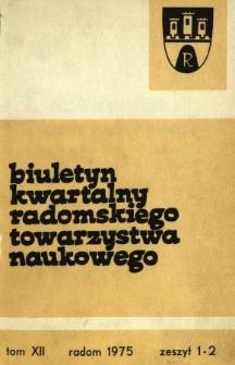 Biuletyn Kwartalny Radomskiego Towarzystwa Naukowego, 1975, T. 12, z. 1-2