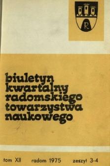Biuletyn Kwartalny Radomskiego Towarzystwa Naukowego, 1975, T. 12, z. 3-4