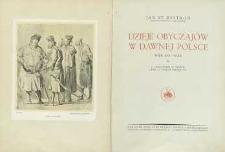 Dzieje obyczajów w dawnej Polsce : wiek XVI-XVIII [T.] 1