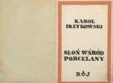 Słoń wśród porcelany : (studja nad nowszą myślą literackę w Polsce)