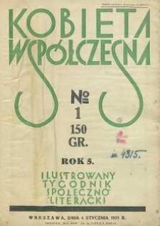 Kobieta współczesna : Ilustrowany tygodnik społeczno-literacki, 1931, R. 5, nr 1