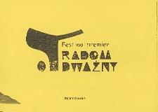 [Zaproszenie na festiwal premier Radom odważny] / Teatr Powszechny im. Jana Kochanowskiego w Radomiu