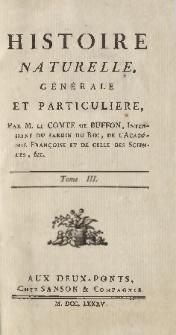 Histoire naturelle, générale et particuliere. T. 3