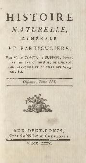 Histoire naturelle, générale et particuliere. Oiseaux. T. 3