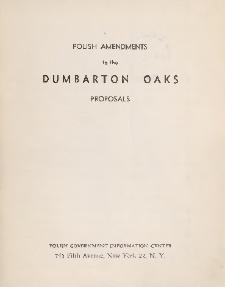 Polish amendments to the Dumbarton Oaks proposals