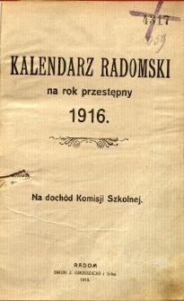 Kalendarz radomski na rok przestępny 1916 : na dochód Komisji Szkolnej