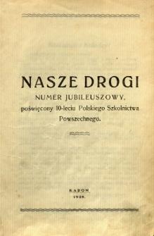 Nasze Drogi, 1928, R. 2, numer jubileuszowy