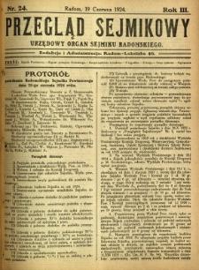 Przegląd Sejmikowy : Urzędowy Organ Sejmiku Radomskiego, 1924, R. 3, nr 24