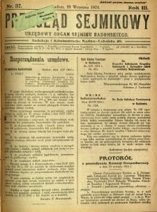 Przegląd Sejmikowy : Urzędowy Organ Sejmiku Radomskiego, 1924, R. 3, nr 37
